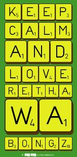 Keep Calm And Love Retha Wa Bongz