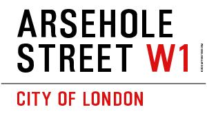 Arsehole Street